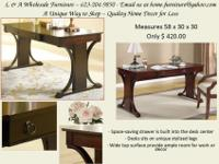 JUST $ 420.00 This desk measures 58 x 30 x 30This