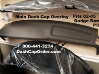 Dodge RAM Main DASH Cap Overlay Hard Cover Fits  2002 -
