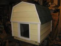 house or barn style, fully insulated with clear flap