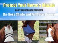 We have designed shades for horses with white muzzles