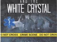Emergency and the White Crystal - Joseph D. Medwar