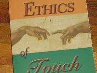 The Ethics of Touch by Ben E. Benjamin, Ph.D., and