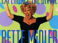 Experience the Divine: Greatest Hits by Bette Midler.