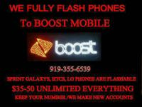 NEED YOUR PHONE FLASHED TO BOOST MOBILE!  4+ YEARS OF