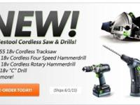 FESTOOLS NEW 18V CORDLESS TOOLS are all in stock. 18 V