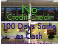 NO CREDIT REPORT CHECK ~$39 DOWN ~ HUNDRED DAYS SAME AS