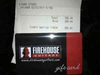 This Firehouse Gift Card has $396.44 store credit. I