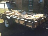 I have a 5x10' trailer piled high of split oak