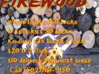 We have seasoned fire wood of all kinds. You put in the