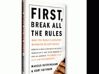 First, Break All The Rules:  What The Greatest