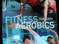 Fitness Through Aerobics 9th edition  Jan Galen Bishop