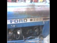 FOR SALE IS FORD 3600 DIESIEL FORD TRACTOR NEEDS WORK