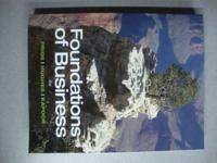 FOUNDATIONS OF BUSINESS (4e) by Pride, Hughes, and