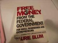 Free money from the federal government book for small