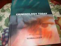 Criminology Today, Fifth edition, Schmalleger. ISBN-13: