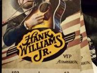I have some Hank Williams Jr Sold out tickets for sale