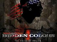 Hidden colors 3 The rules of racism & an extra Slavery