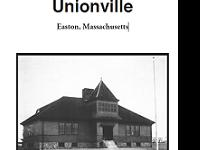 Book-History of Unionville-North Easton, Massachusetts