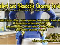 We specialize in: General Housekeeping - One time -