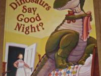 How Do Dinosaurs Say Good Night? Year: 2000 Hard Cover