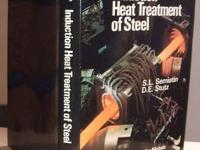 Induction Heat Treatment of Steel by S. L. Semiatin, D.