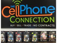 The Cell Phone Connection is NOW OPEN!  Are you looking