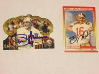 I have for sale Joe Montana and Steve Young Autographed