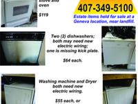 Dishwasher - $64 Washing machine and dryer (both need