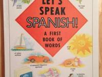 Brand New! Gift Quality! Let's Speak Spanish!: A First