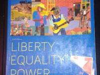 I have liberty equality power for American History