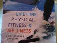 PHYSICAL WELLNESS-- LIFETIME PHYSICAL FITNESS &