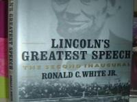 Lincoln's Greatest Speech: The Second Inaugural, by