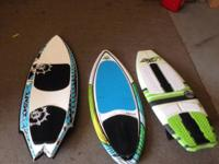 "I have a almost new chase sixer 4'4""and a doum skim 54"""