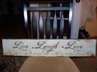 I have a get Live Laugh Love plaque for $15.00 it is