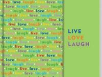 Live, love, and laugh as you journal through the days.
