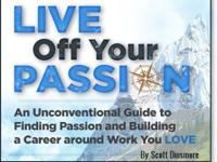 Live off your Passion. The first course of its kind to
