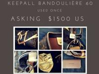 Loius Vuitton KEEPALL BANDOULIRE 60 - $1500 US Price is