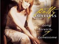 Long Stretch of Lonesome by Patty LovelessLong Stretch