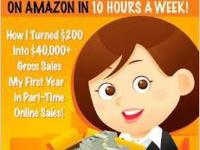 Make Thousands on Amazon in 10 Hours a Week! Revised: