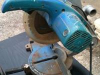 Makita chop miter saw older $45 works fine, comes with