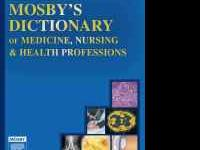 Mosby's Dictionary of Medicine, Nursing & Health