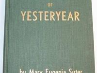 I am selling Memories of Yesteryear by Mary Eugenia