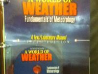 """A World of Weather: Fundamentals of Meteorology Fifth"