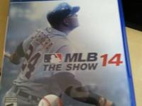 I am selling MLB 14 The Show for PS4. $30 obo. This