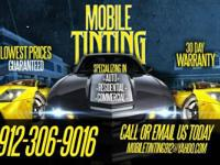 TIRED OF SITTING AT TINT SHOPS?????  WE'LL WE COME TO