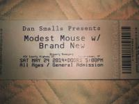 I'm selling my Modest Mouse & Brand New ticket for