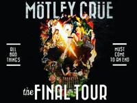 ** WANNA BE UP FRONT TO SEE MOTLEY CRUE FOR THE LAST