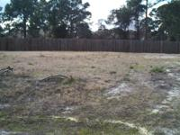 Builder Ready * Cleared and Level Lot with Utilities *