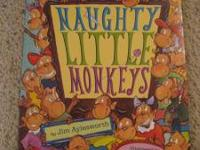 I am selling Naughty Little Monkeys (paperback) for $2.