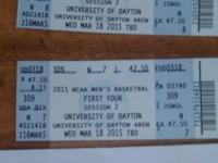 Two tickets for NCAA First Four Session 2, March 18th.